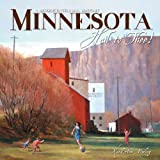 Minnesota Hail to Thee!, Karal Ann Marling, 1890434787