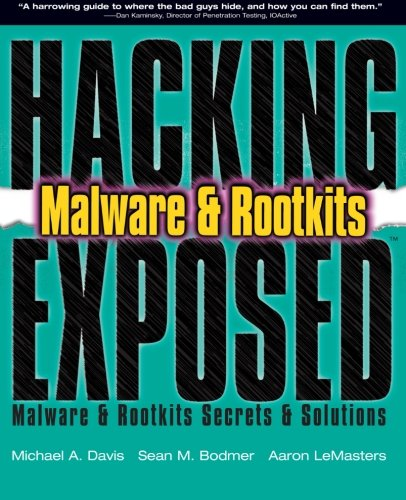 Price comparison product image Hacking Exposed:  Malware & Rootkits Secrets & Solutions