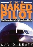 Naked Pilot, David Beaty, 1853104825