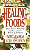 The Healing Foods, Patricia Hausman and Judith Benn Hurley, 0440214408