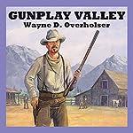 Gunplay Valley   Wayne D. Overholser