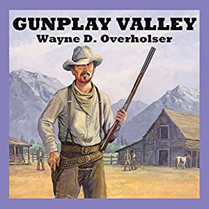Gunplay Valley Audiobook