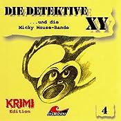 Die Detektive XY ...und die Micky Mouse-Bande (Die Detektive XY 4) | Hans-Joachim Herwald