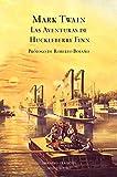Las aventuras de Huckleberry Finn (GRANDES CLASICOS)