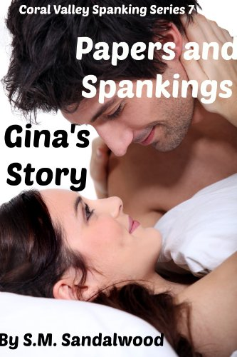 Loving and Spankings:  Bridgets Story (Coral Valley Spanking Series Book 2)