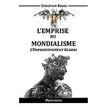 L'Emprise du Mondialisme - L'Empoisonnement Global (French Edition)