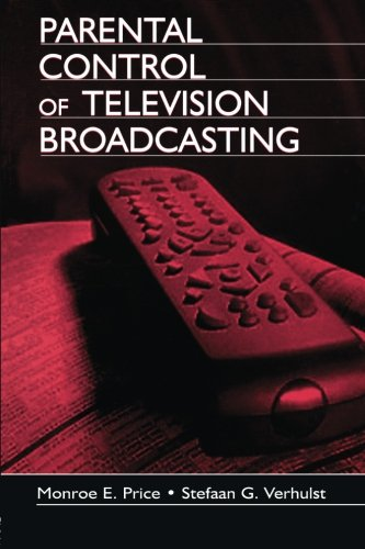 Parental Control of Television Broadcasting (Routledge Communication Series)