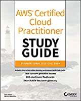 AWS Certified Cloud Practitioner Study Guide: