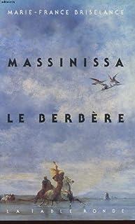 Massinissa le Berbère, Briselance, Marie-France