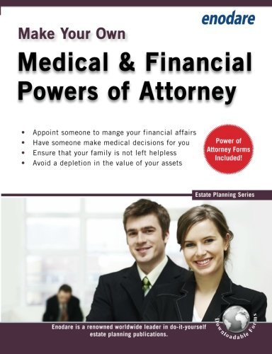 Make Your Own Medical & Financial Powers of Attorney (Estate Planning)