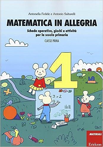 Matematica In Allegria Schede Operative Giochi E Attività Per La