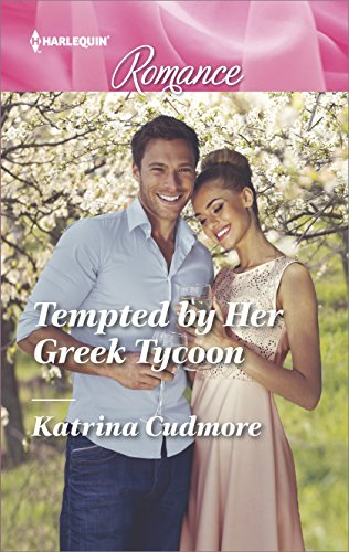 Tempted By Her Greek Tycoon by Katrina Cudmore