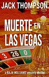Muerte en Las Vegas (Raja Williams Mystery Thriller Series Book 5)
