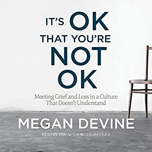 It's OK That You're Not OK Audiobook