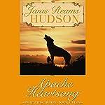 Apache Heartsong   Janis Reams Hudson