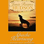 Apache Heartsong | Janis Reams Hudson