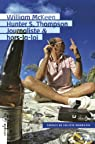 Hunter S. Thompson, journaliste & hors-la-loi par McKeen