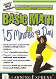 Basic Math in 15 Minutes a Day, LearningExpress Editors, 1576856607