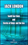 Front cover for the book Stories of Ships and the Sea by Jack London
