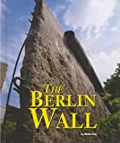 The Berlin Wall, Jessica Woods, 1410301370