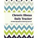 Chronic Illness Daily Tracker: 12 Week Symptom & Activity Journal - Green Blue Chevron