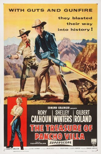 The Treasure of Pancho Villa Poster Movie 1955