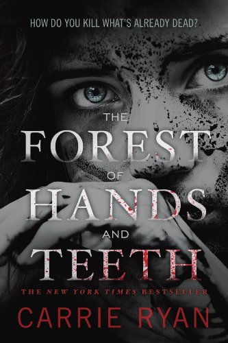 Amazon the forest of hands and teeth ebook carrie ryan kindle the forest of hands and teeth by ryan carrie fandeluxe Gallery
