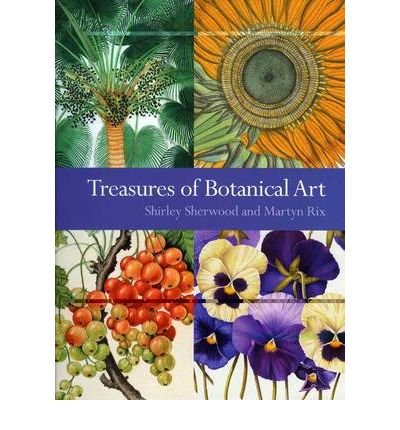 [(Treasures of Botanical Art: Icons from the Shirley Sherwood and Kew Collections )] [Author: Shirley Sherwood] [Nov-2010] ebook