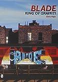 king blade - Blade: King of Graffiti
