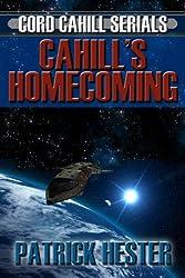 Cahill's Homecoming (Cord Cahill Serials Book 1)