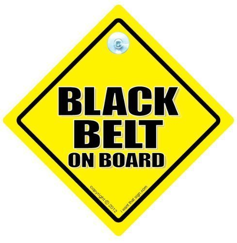 FUNNY SIGNS iwantthatsign.com Black Belt On Board Car Sign, Karate, Kung Fu, Baby On Board Sign Style, Bumper Sticker, Decal, Self Defence, Karate, Kung Fu, Black Belt On Board