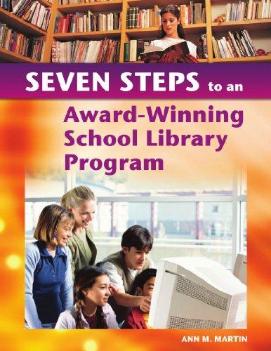 Seven Steps to an Award-Winning School Library Program