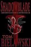 Shadowblade (The Chronicles of Llars Book 3)