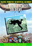 img - for The World's Best Soldiers (Elite Forces Survival Guides) book / textbook / text book