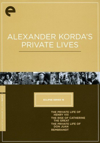 Eclipse Series 16: Alexander Korda's Private Lives (The Private Life of Henry VIII / The Rise of Catherine the Great / The Private Life of Don Juan / Rembrandt) (The Criterion Collection) (Kora Collection)