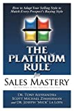 img - for The Platinum Rule for Sales Mastery book / textbook / text book