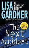 The Next Accident: An FBI Profiler Novel