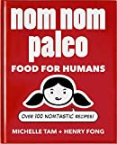 """Nom Nom Paleo - Food for Humans"" av Michelle Tam"