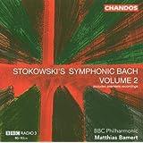 Stokowski's Symphonic Bach, Vol. 2