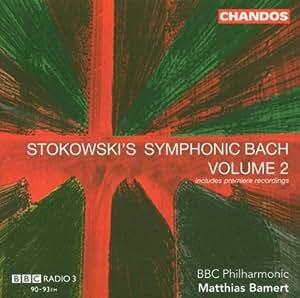 V.2: Stokowski's Symphonic Bac