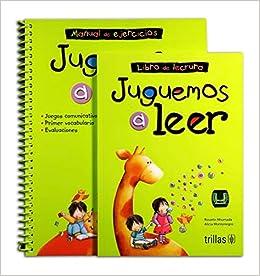 JUGUEMOS A LEER: LIBRO DE LECTURA Y MANUAL DE EJERCICIOS