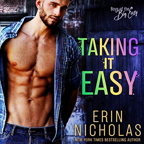 Taking It Easy: Boys of the Big Easy Series, Book 2