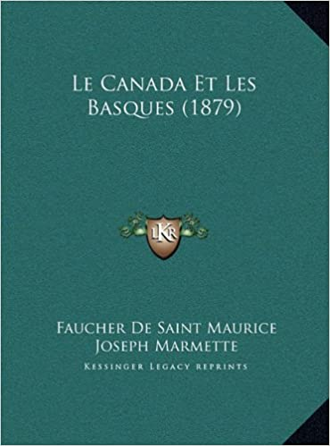 Le Canada Et Les Basques (1879)