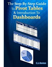 The Step-By-Step Guide To Pivot Tables & Introduction To Dashboards