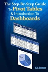 Learn how to create Pivot Tables quickly and easily with this step-by-step guide!                       This book contains several basic, intermediate, and advanced Pivot Table examples with screenshots demonstratin...