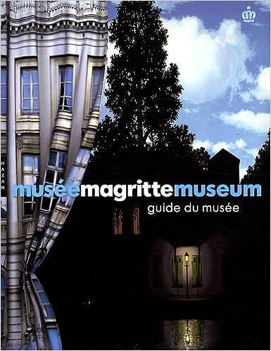 Ebooks gratuits à télécharger en allemand Musée Magritte Museum : Guide officiel du musée by Michel Draguet,Virginie Devillez PDF