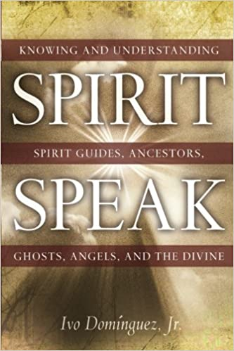 Image result for spirit speak by ivo dominguez jr