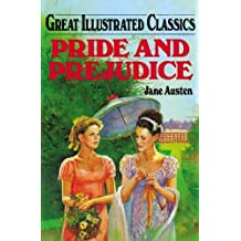 Pride and Prejudice (Great Illustrated Classics (Abdo)) by Jane Austen (2005-01-01)