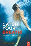 img - for Catch Your Breath! book / textbook / text book