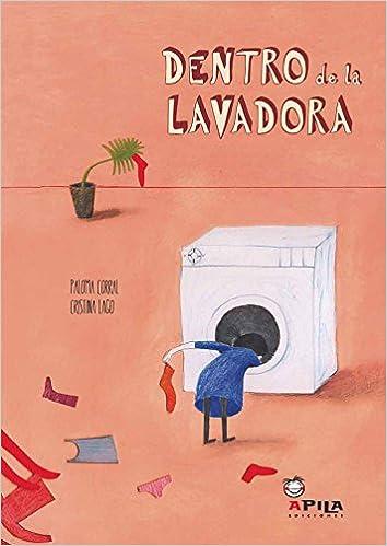 Dentro de la lavadora (Spanish Edition): Cristina Largo ...